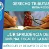 Asociación de Abogados de Buenos Aires: Derecho Tributario – Mesa Redonda – Jurisprudencia del Tribunal Fiscal de la Nación