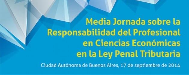 """Invitación """"La Responsabilidad del Profesional en Cs. Económicas en la Ley Penal Tributaria"""" – 17 de Septiembre"""