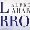 La nueva novela de Alfredo Abarca: El error
