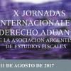 """Inscripción a las """"X Jornadas Internacionales de Derecho Aduanero"""" – AAEF – 10 y 11 de Agosto"""