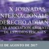 X Jornadas Internacionales de Derecho Aduanero – Fecha extendida de presentación de trabajos 28 de julio de 2017