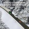 Sistema Cristo Redentor: acuerdo binacional para transformar el principal paso a Chile