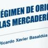 """Invitación al lanzamiento de la nueva obra del Dr. Basaldua """"El régimen de origen de las mercaderías"""""""