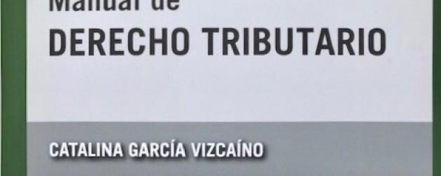 Manual de Derecho Tributario – 5ta. Edición – Dra. Catalina García Vizcaino