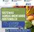 """Seminario Internacional: """"Sistemas Agroalimentarios Sostenibles"""""""