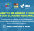 3º Encuentro de Género y Comercio en los Bloques Regionales